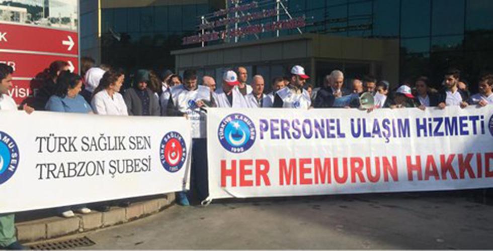 Trabzon'da sağlık personeli ayağa kalktı!