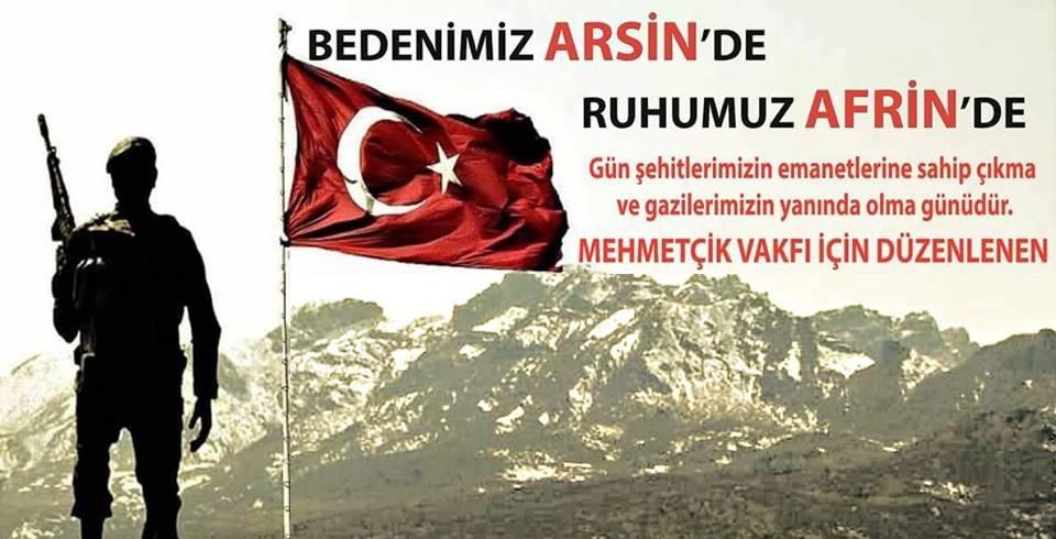 """Bedenimiz Arsin'de"" ""Ruhumuz Afrin'de"""