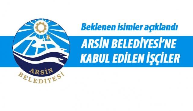 Arsin Belediyesi kadroya kabul edilen taşeron işçiler açıklandı