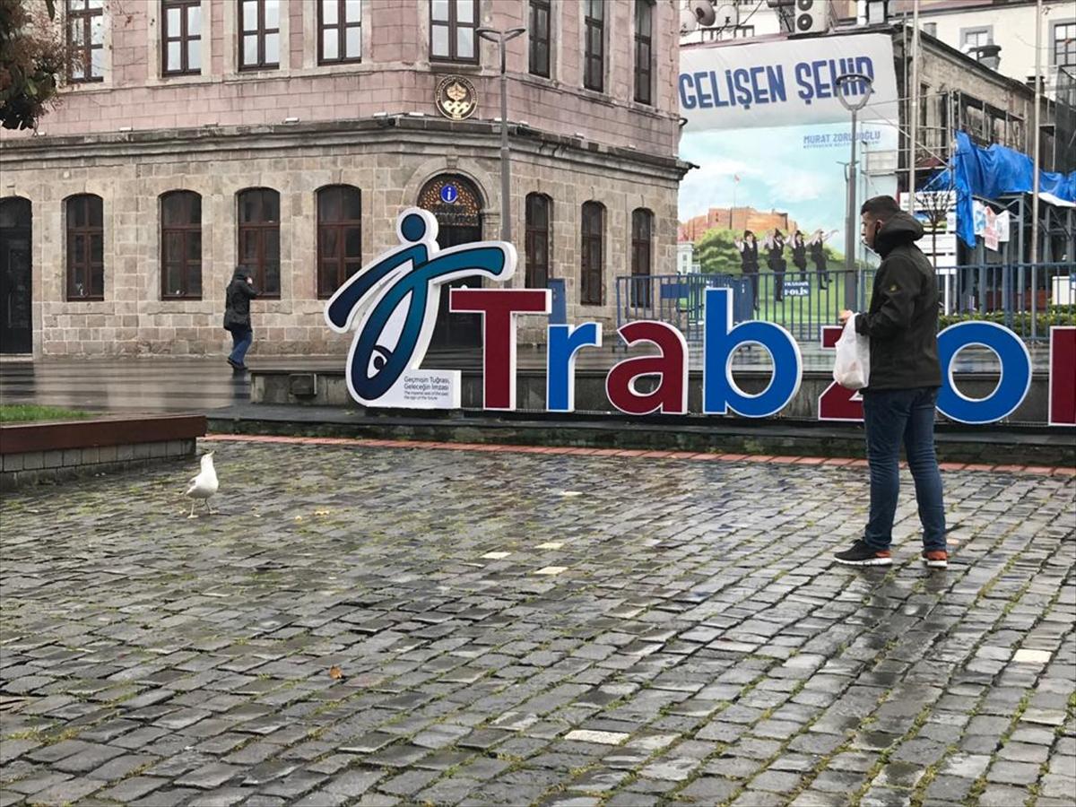 """Trabzon'da """"Evde kal"""" çağrılarına uyuluyor"""